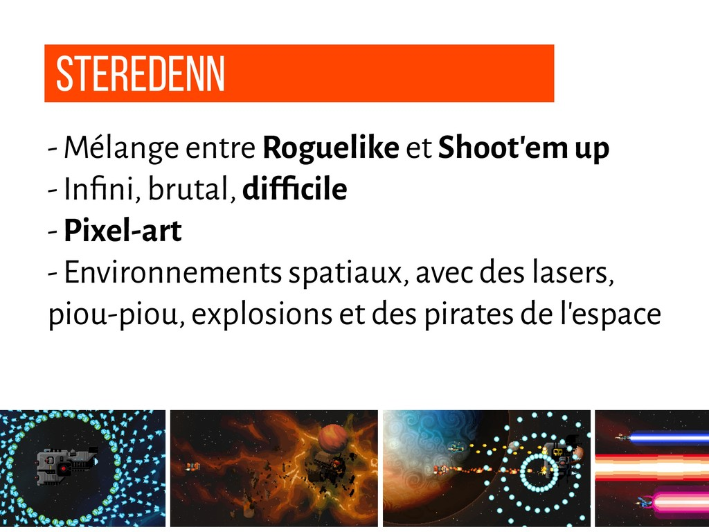- Mélange entre Roguelike et Shoot'em up - Infin...