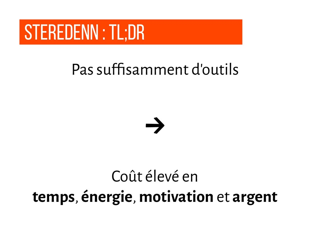 Steredenn : tl;dr Pas suffisamment d'outils → Co...