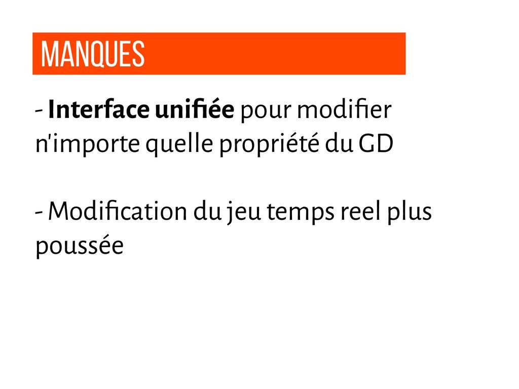 Manques - Interface unifiée pour modifier n'impor...
