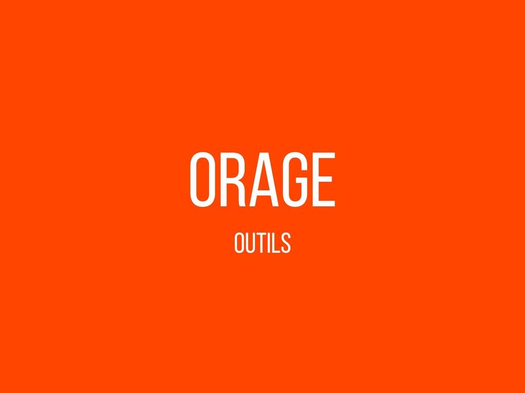 Orage Outils