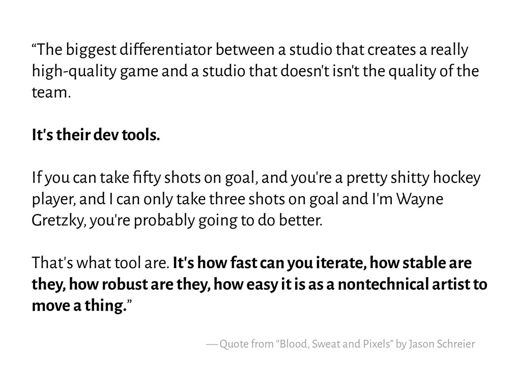 """The biggest differentiator between a studio th..."
