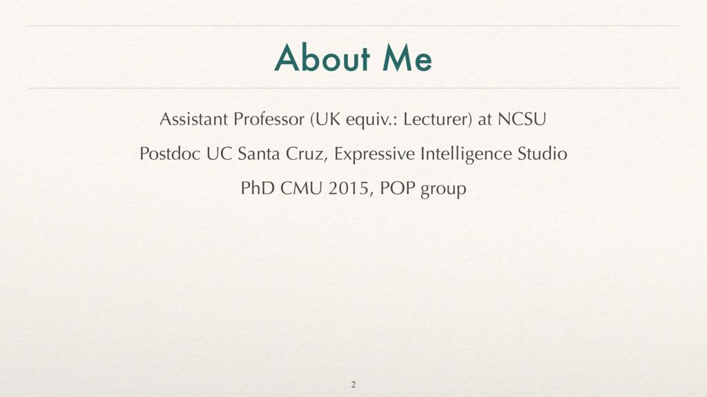 About Me Assistant Professor (UK equiv.: Lectur...
