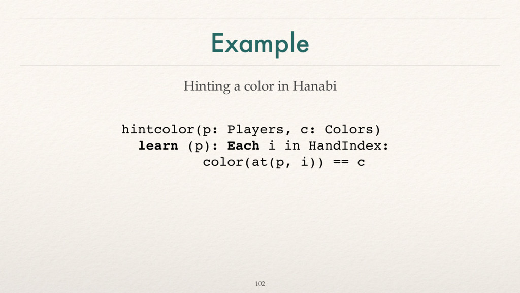 Example 102 hintcolor(p: Players, c: Colors) le...