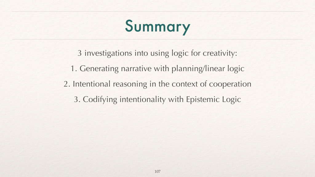 Summary 3 investigations into using logic for c...