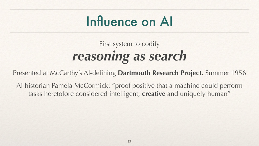 Influence on AI First system to codify 