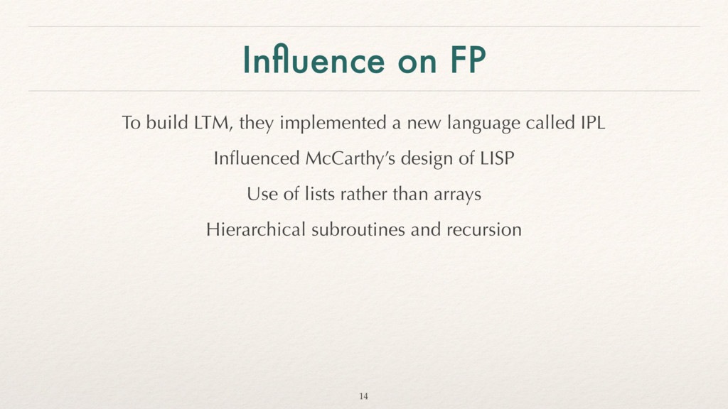 Influence on FP To build LTM, they implemented a...