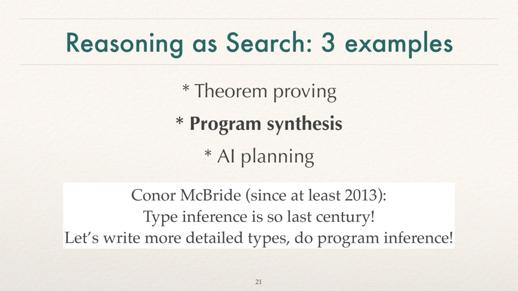 Reasoning as Search: 3 examples * Theorem provi...