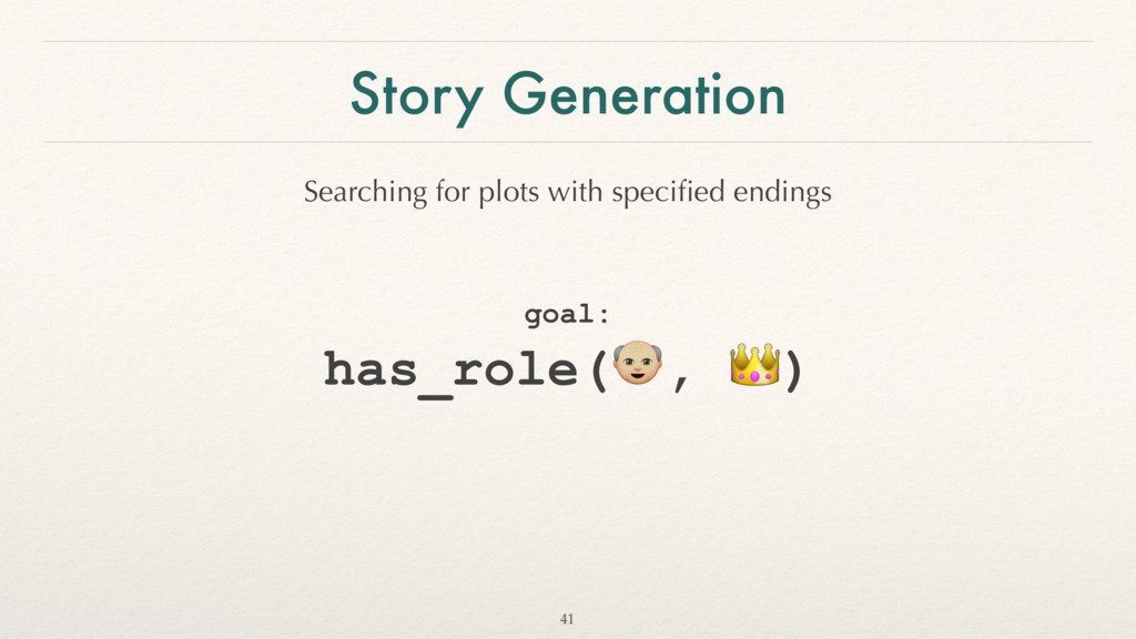 Story Generation goal: 