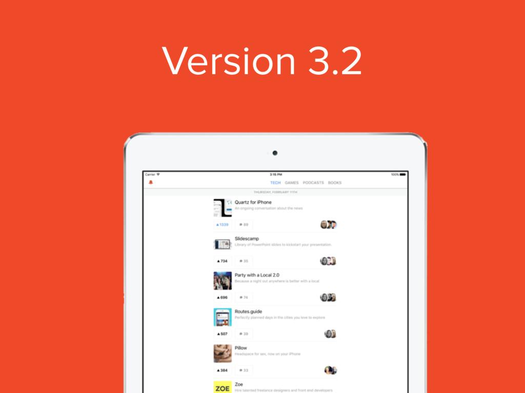 Version 3.2