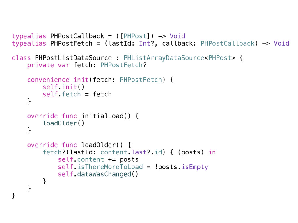 typealias PHPostCallback = ([PHPost]) -> Void t...