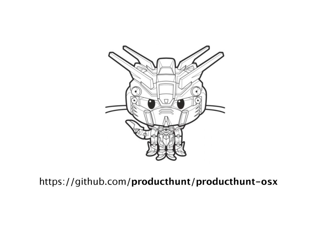 https://github.com/producthunt/producthunt-osx