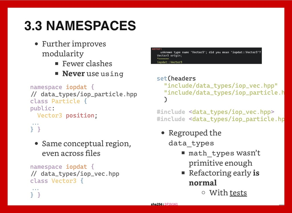 3.3 NAMESPACES Further improves modularity Fewe...
