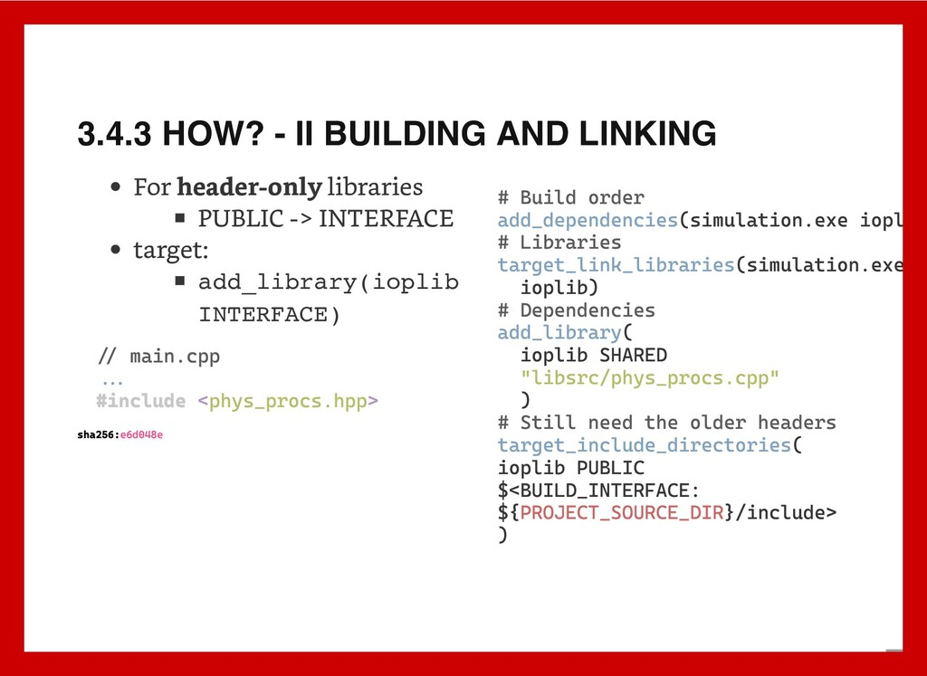 3.4.3 HOW? - II BUILDING AND LINKING For header...