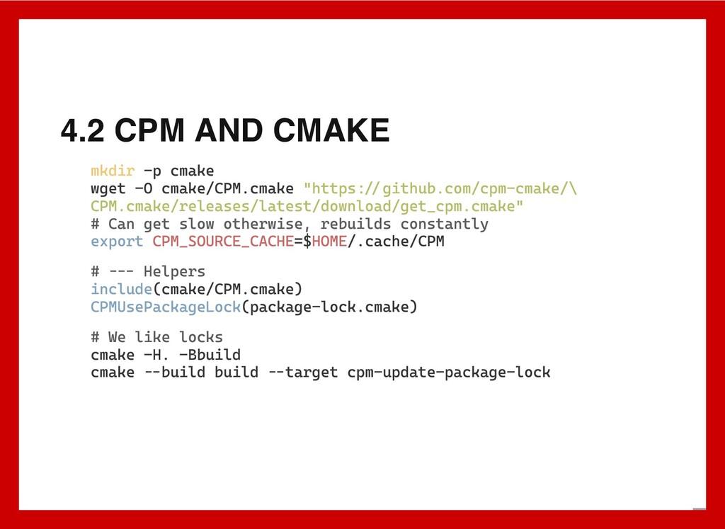4.2 CPM AND CMAKE mkdir -p cmake wget -O cmake/...