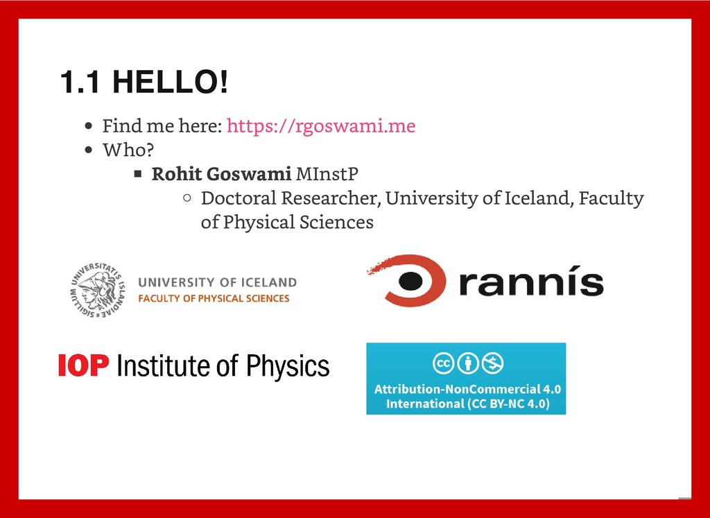 1.1 HELLO! Find me here: Who? Rohit Goswami MIn...