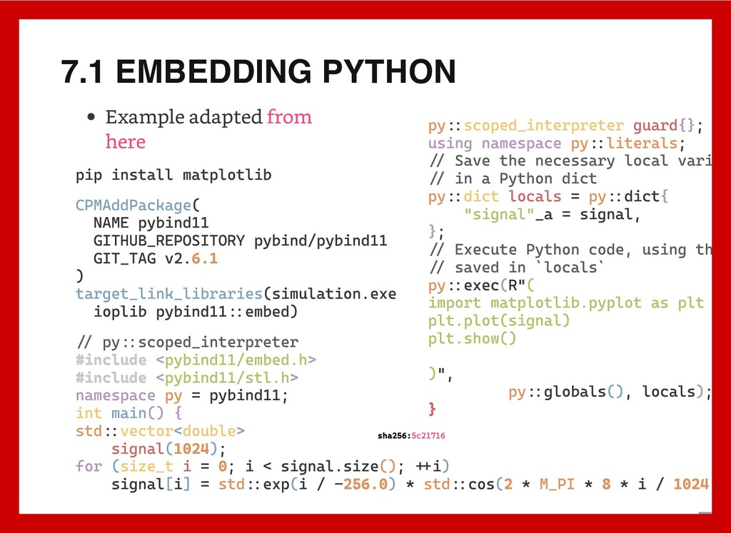 7.1 EMBEDDING PYTHON Example adapted from here ...