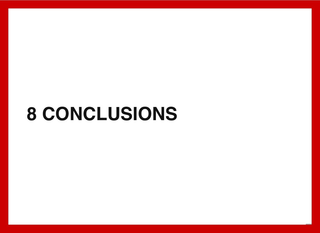 8 CONCLUSIONS 9 . 1