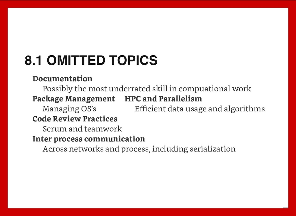 8.1 OMITTED TOPICS Documentation Possibly the m...