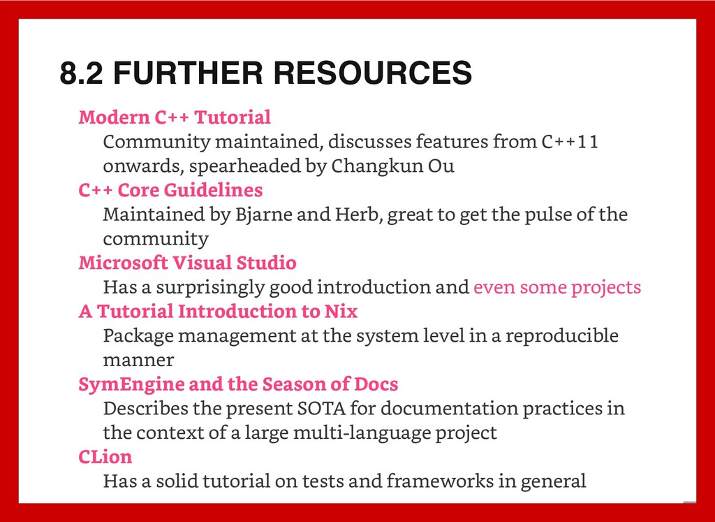 8.2 FURTHER RESOURCES Community maintained, dis...