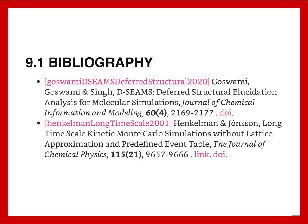 9.1 BIBLIOGRAPHY Goswami, Goswami & Singh, D-SE...