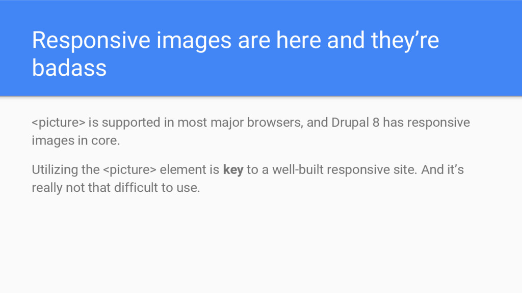 Responsive images are here and they're badass <...