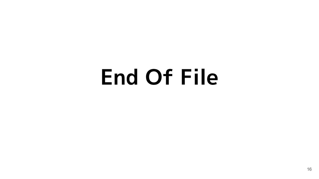 End Of File 16