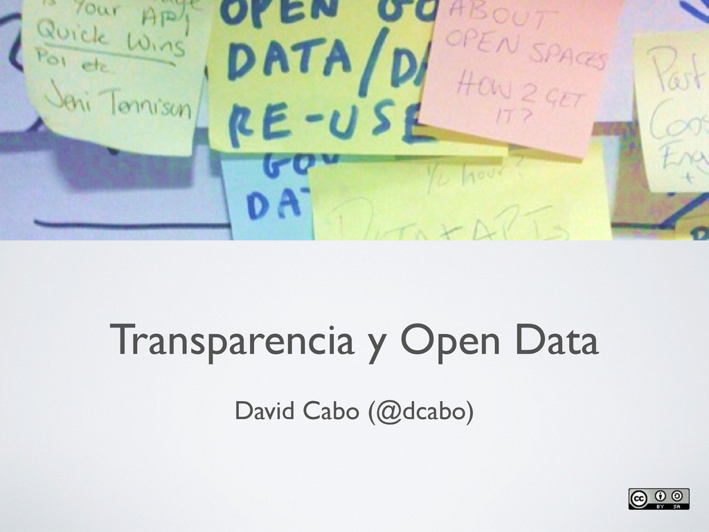 Transparencia y Open Data David Cabo (@dcabo)