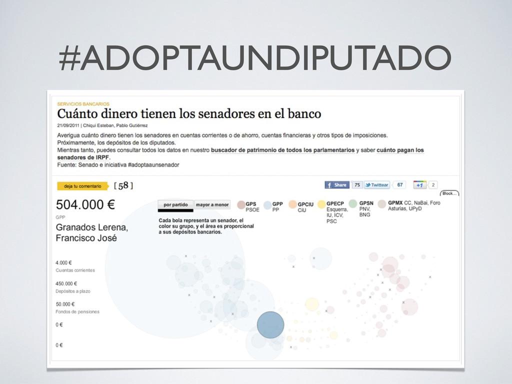 #ADOPTAUNDIPUTADO