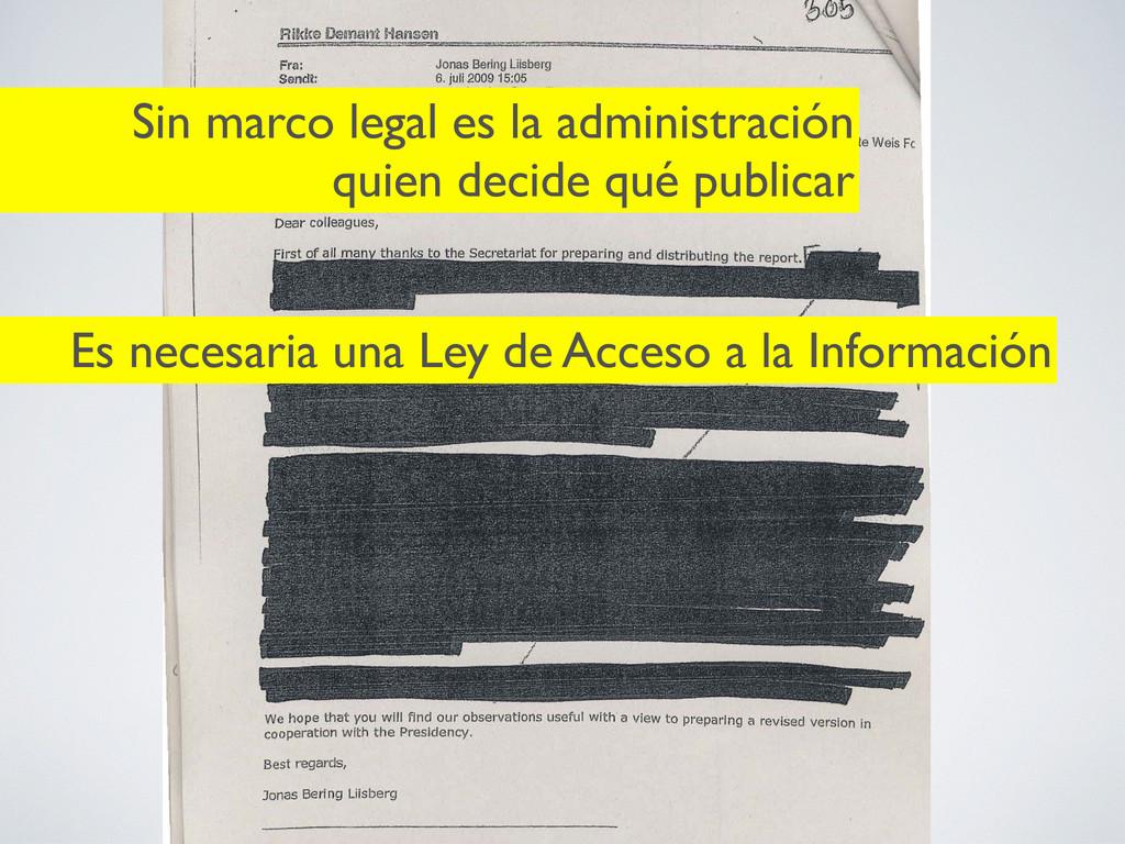 Es necesaria una Ley de Acceso a la Información...