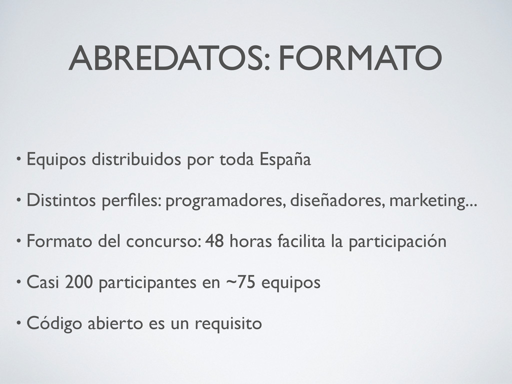 ABREDATOS: FORMATO • Equipos distribuidos por t...