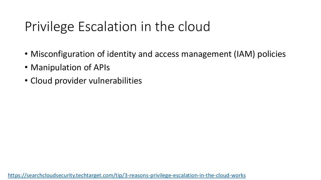 Privilege Escalation in the cloud • Misconfigur...