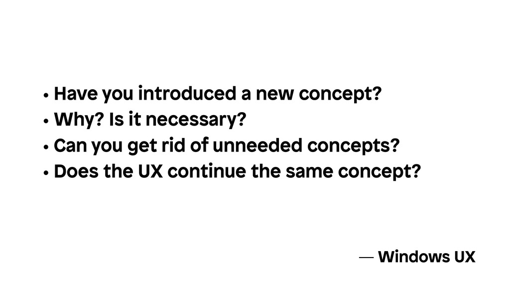 • Have you introduced a new concept? • Why? Is ...