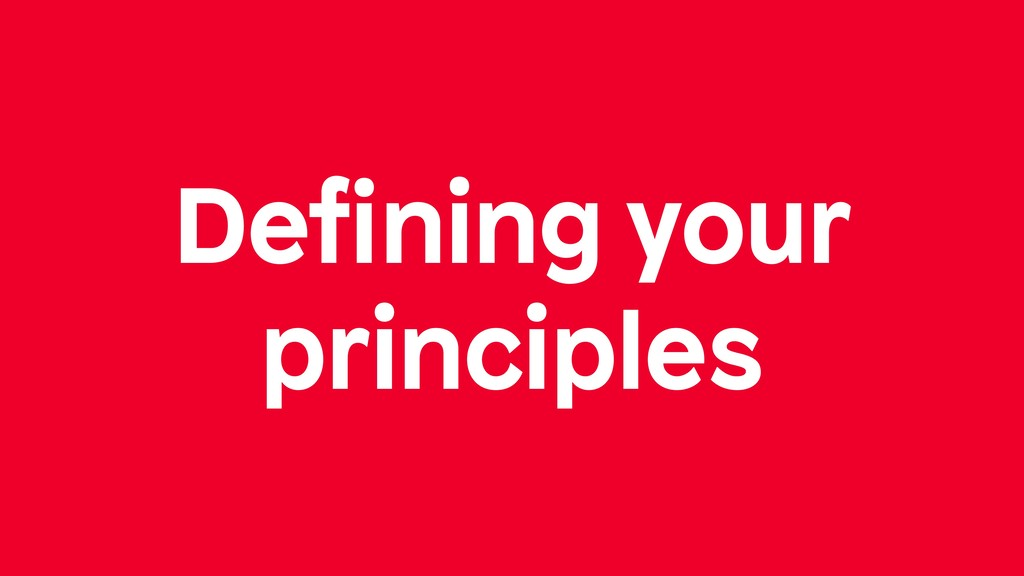 Defining your principles