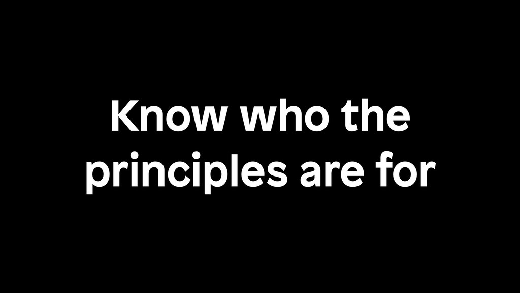 Know who the principles are for