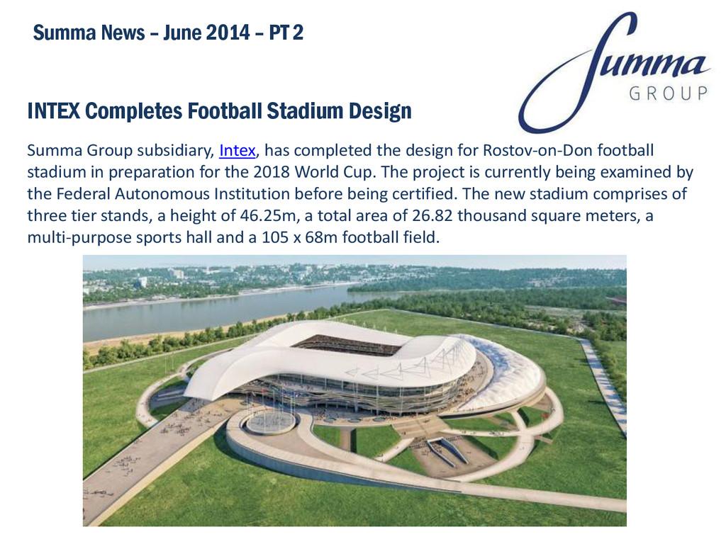 INTEX Completes Football Stadium Design Summa G...