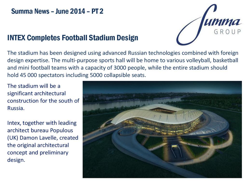 INTEX Completes Football Stadium Design Summa N...