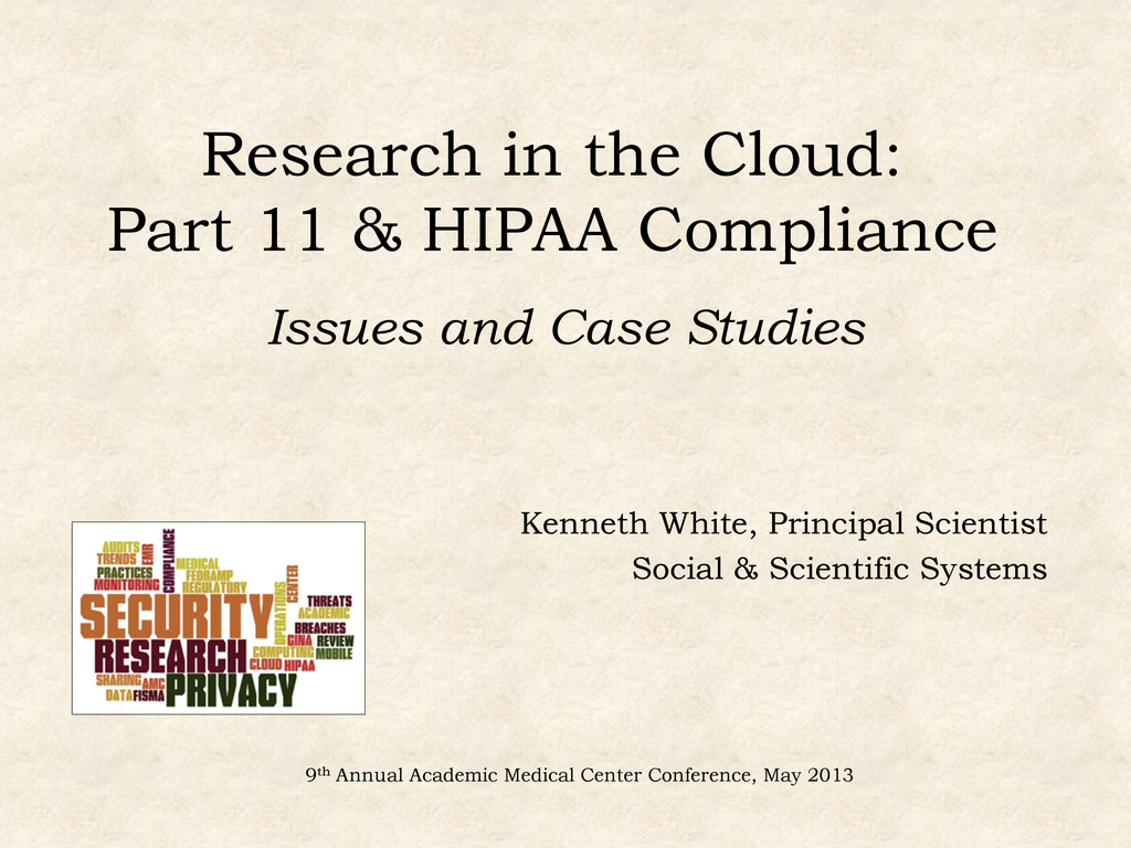 Research in the Cloud: Part 11 & HIPAA Complian...