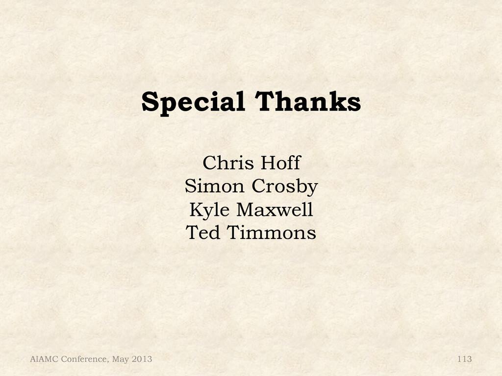 Special Thanks Chris Hoff Simon Crosby Kyle Max...