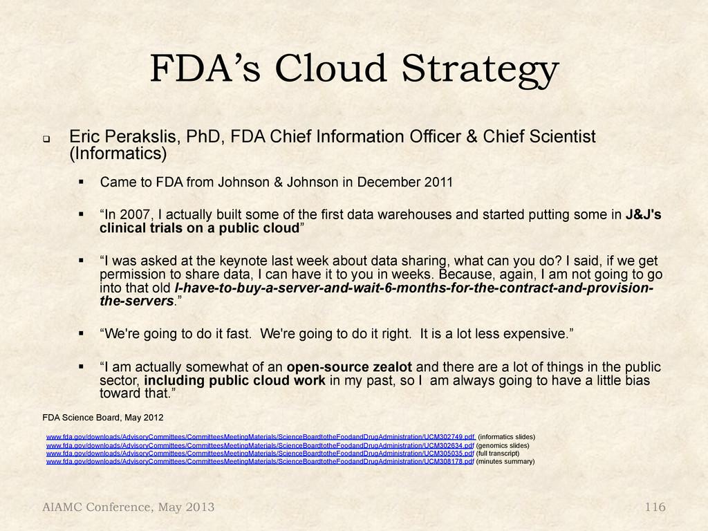 FDA's Cloud Strategy ! Eric Perakslis, PhD, FD...