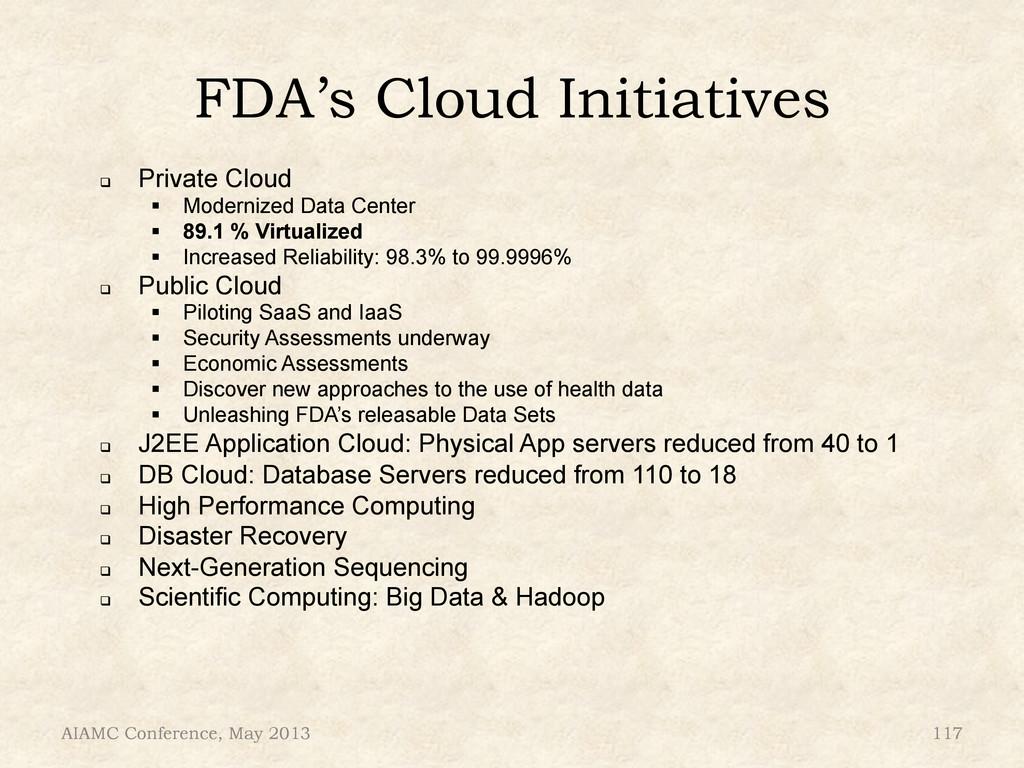 """FDA's Cloud Initiatives ! Private Cloud """" Mod..."""