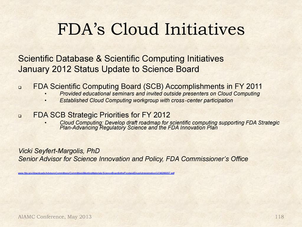 FDA's Cloud Initiatives Scientific Database & S...
