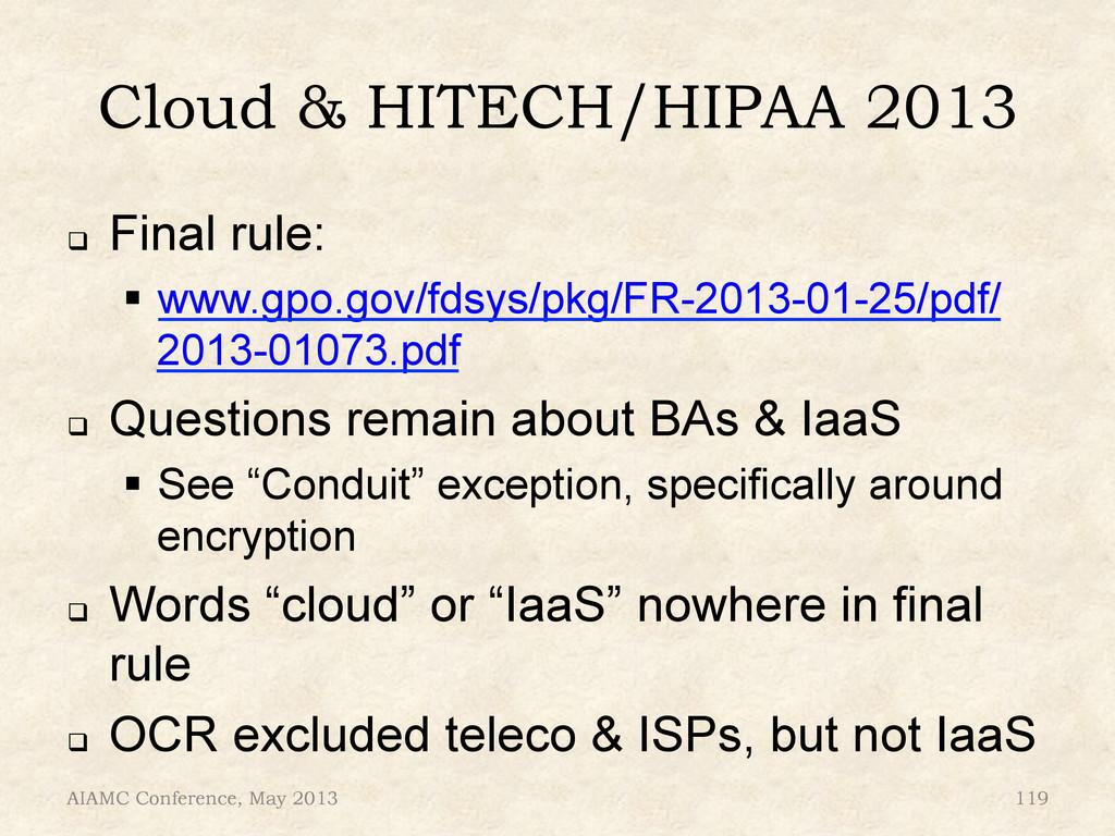 """Cloud & HITECH/HIPAA 2013 ! Final rule: """" www..."""