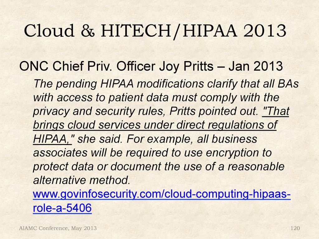 Cloud & HITECH/HIPAA 2013 ONC Chief Priv. Offic...