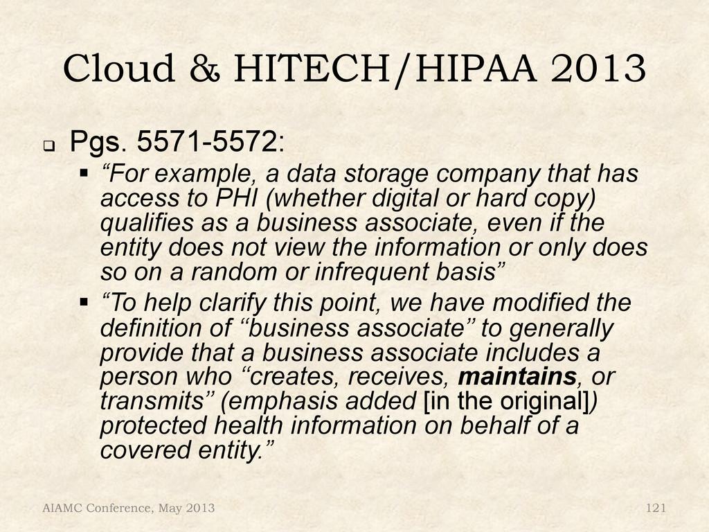 """Cloud & HITECH/HIPAA 2013 ! Pgs. 5571-5572: """"..."""