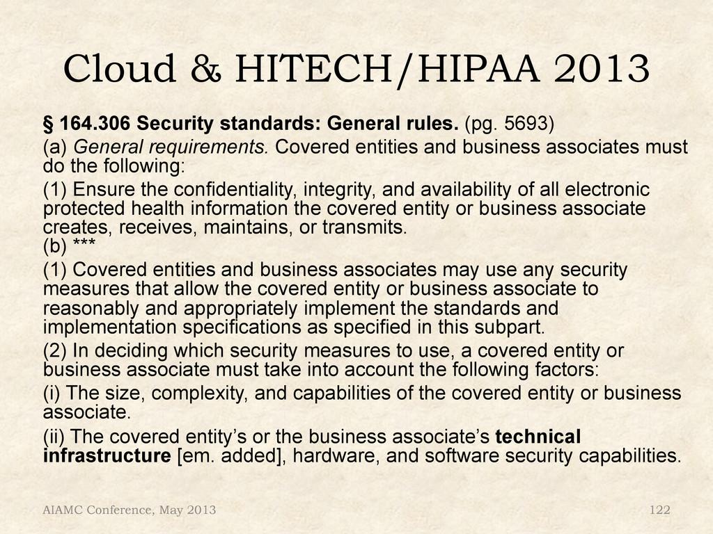 Cloud & HITECH/HIPAA 2013 § 164.306 Security st...