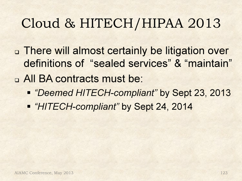 Cloud & HITECH/HIPAA 2013 ! There will almost ...