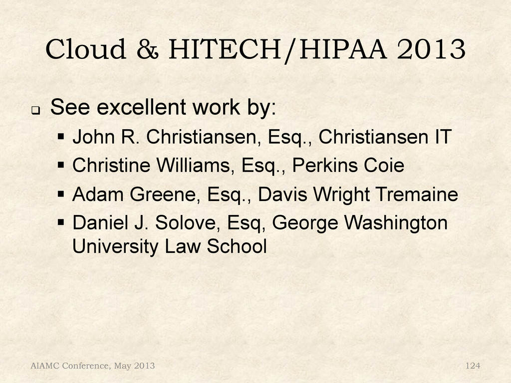 Cloud & HITECH/HIPAA 2013 ! See excellent work...