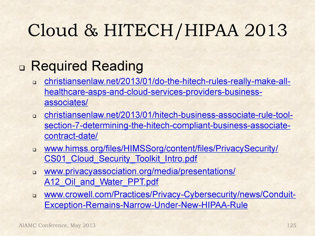 Cloud & HITECH/HIPAA 2013 ! Required Reading !...