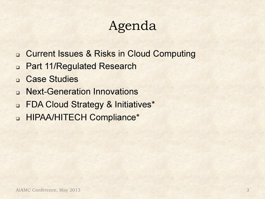 Agenda ! Current Issues & Risks in Cloud Compu...