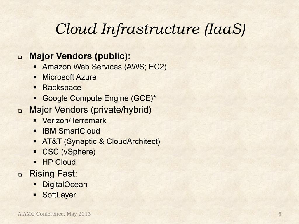 Cloud Infrastructure (IaaS) ! Major Vendors (p...